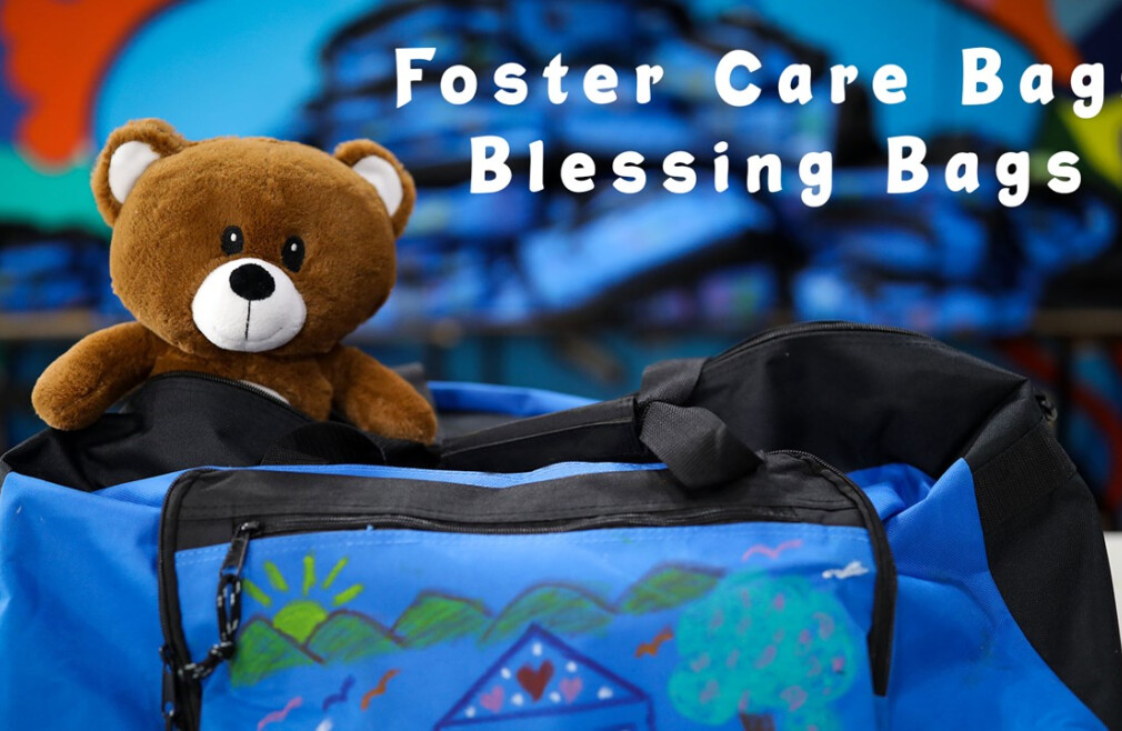 Foster Care & Blessing Bags